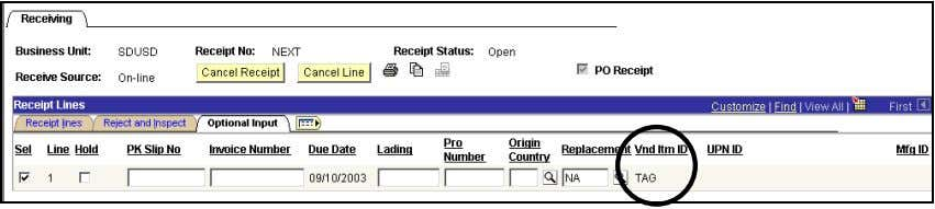 DWA Project Inventory Receipt Detail Lines - Optional Input If the item has the value TAG