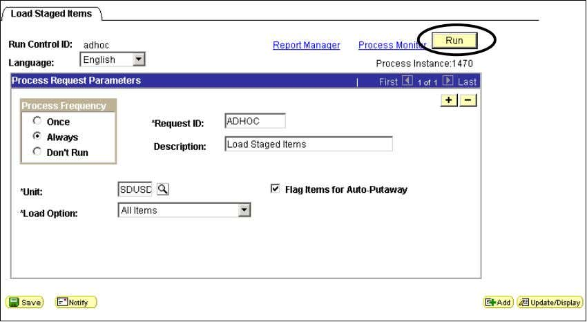 DWA Project Inventory Load Staged Items To load Receipt and Auto Putaway the item, click RUN.