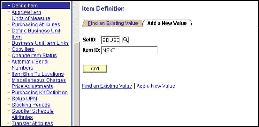 Define Items Add a New Value Item Definition Verify that the SetID is correct and click