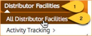 select Distributor Facilities: All Distributor Facilities. This will display the Finalized Distributor Facilities