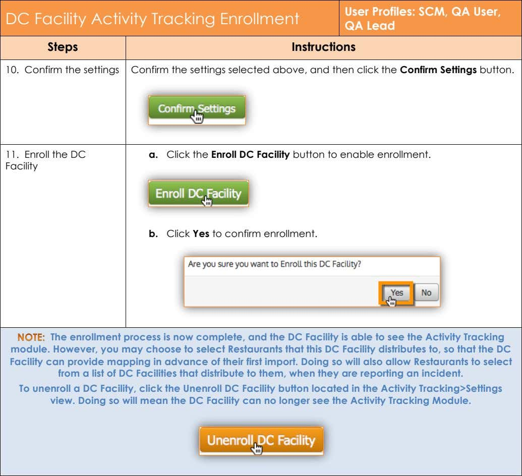 DC Facility Activity Tracking Enrollment User Profiles: SCM, QA User, QA Lead Steps Instructions 10.