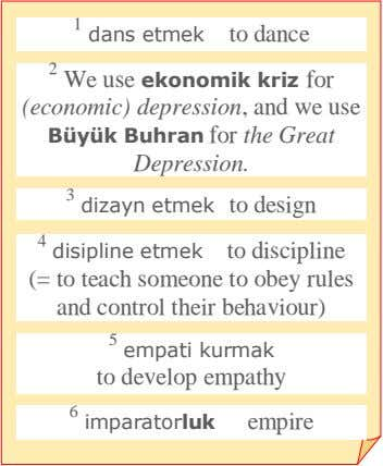 1 dans etmek to dance 2 We use ekonomik kriz for (economic) depression, and we