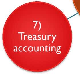7) Treasury accounting