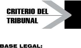 criterio del tribunal BASE LEGAL: