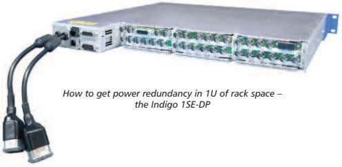 How to get power redundancy in 1U of rack space – the Indigo 1SE-DP