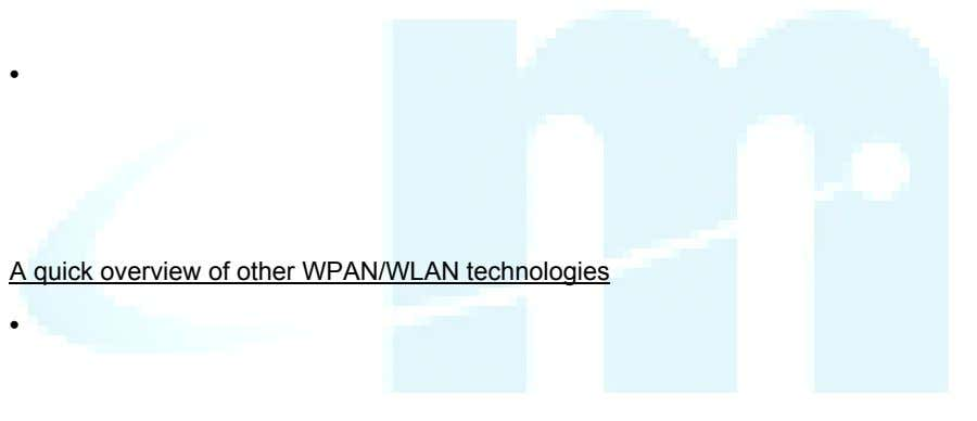 • A quick overview of other WPAN/WLAN technologies •