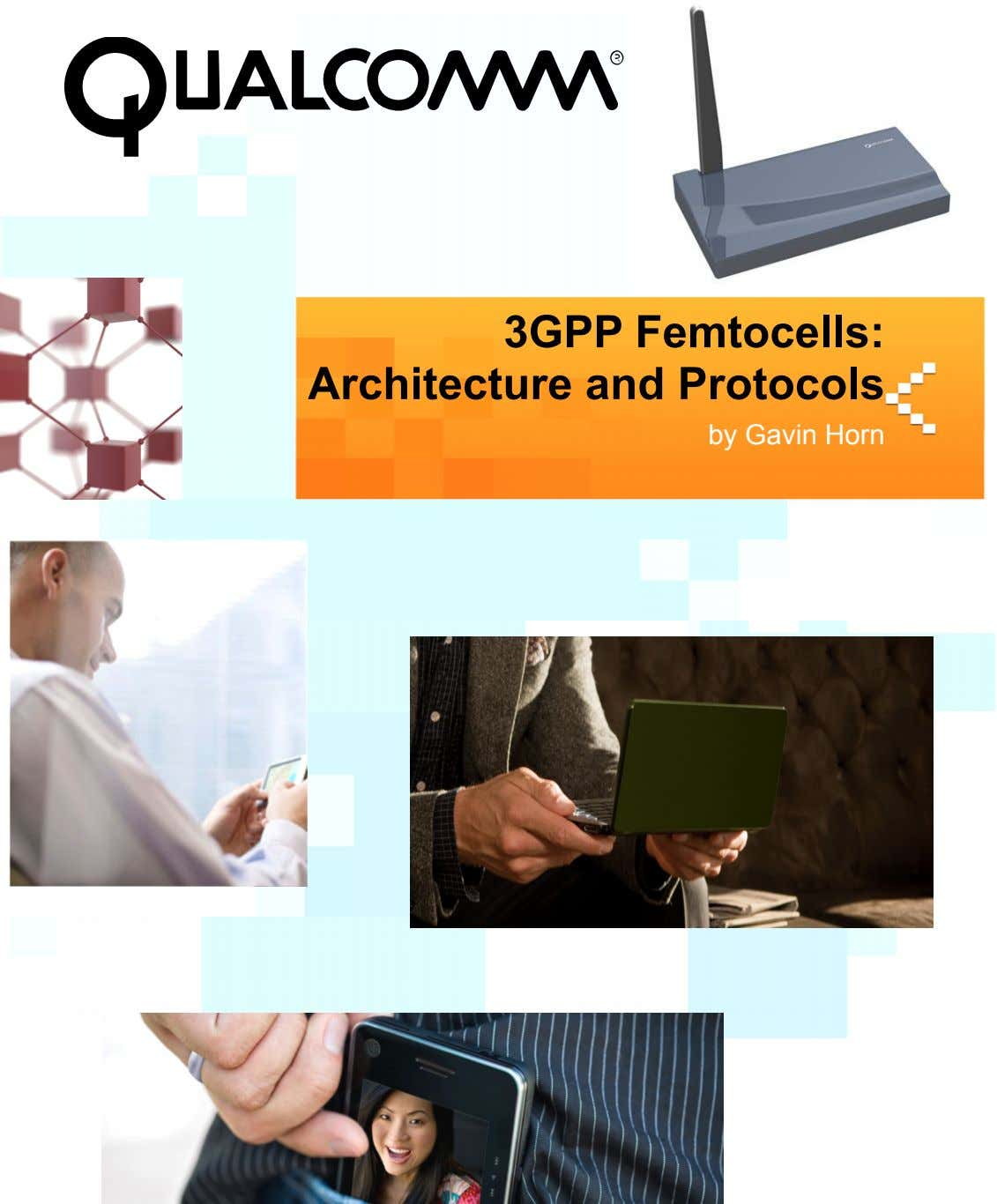 3GPP Femtocells: Architecture and Protocols by Gavin Horn