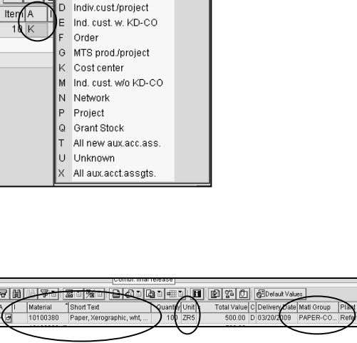 "the Acco unt Assignment tab in the item details section. Material – In the ""material"" field"