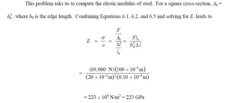 elastic, calculate the elastic modulus of the steel. 2. A cylindrical specimen of aluminum having a