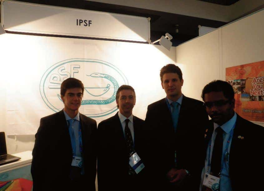 IPSF Booth at all times, and many contacts were made here. Pedro, Dr. Ian Bates, Jan