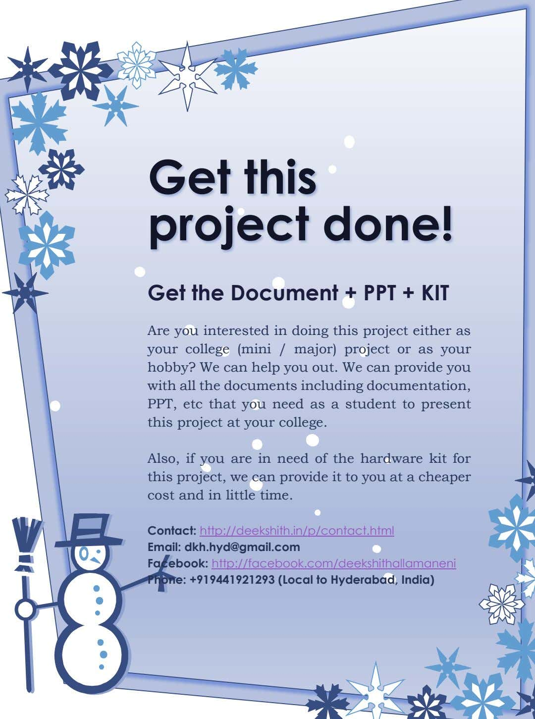 Get this project done! Get the Document + PPT + KIT Are you interested in