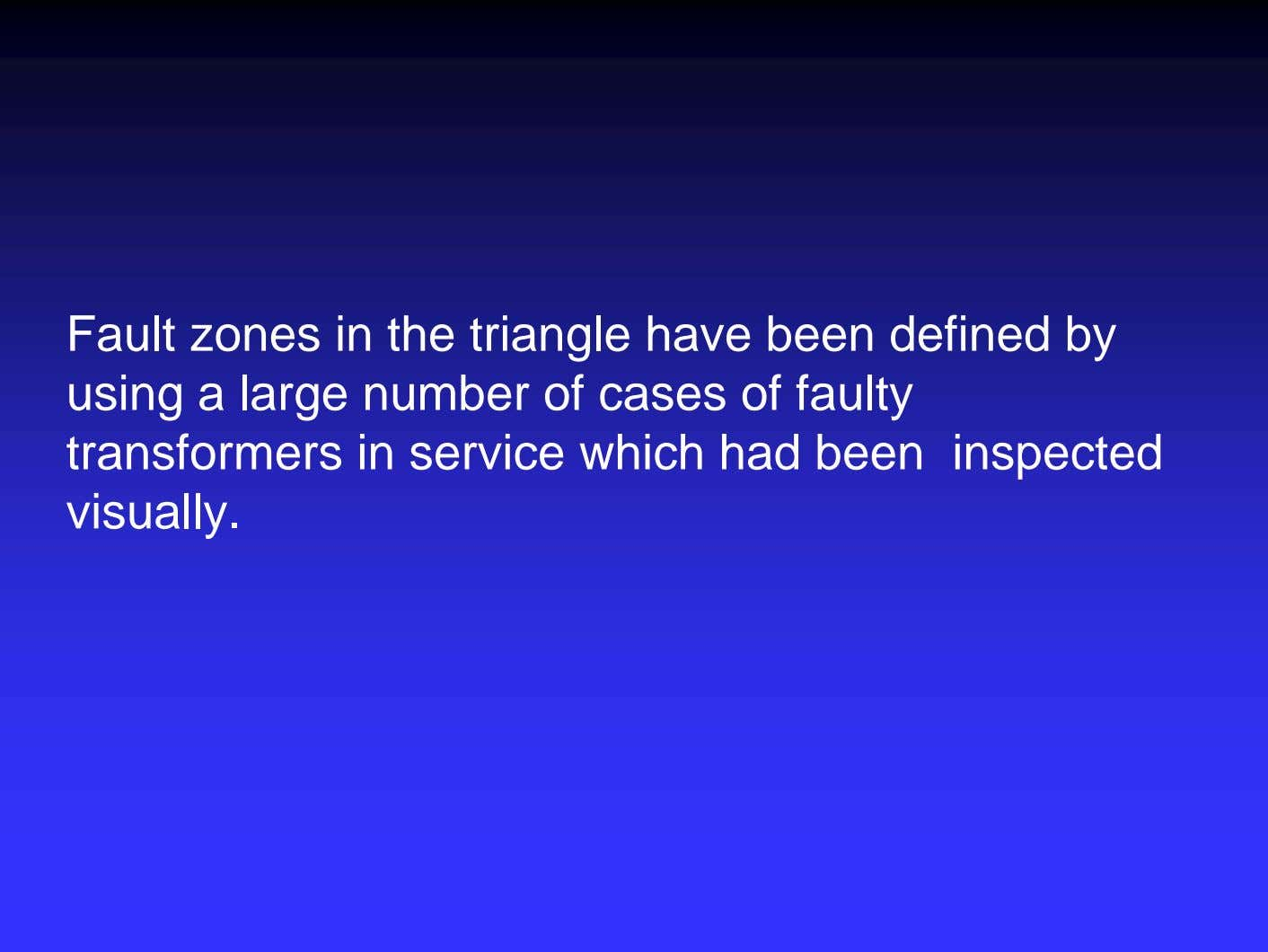 Fault zones in the triangle have been defined by using a large number of cases