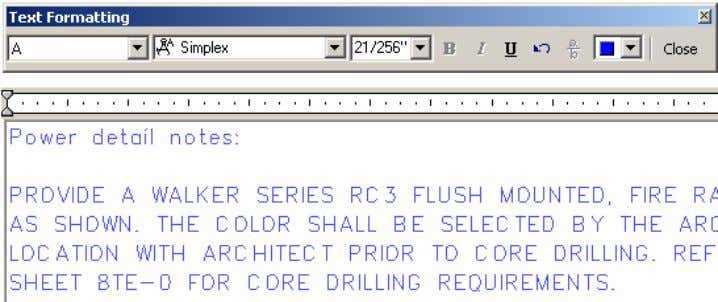 AutoCAD 2004 Preview Guide Figure 15. Multiline Text Editor and Text Formatting toolbar A context menu