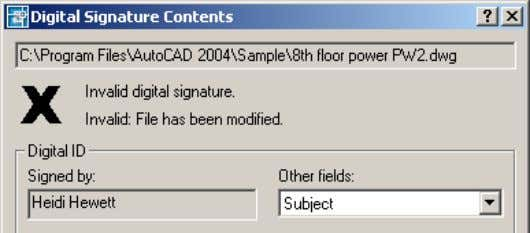 The signature data, however, is maintained with the drawing. Figure 44. Invalid digital signature
