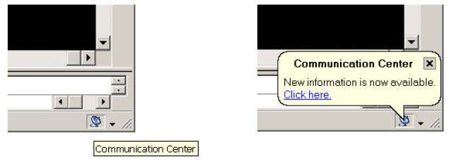 available in the Communication Center. Figure 55. Communication Center icon and notification A
