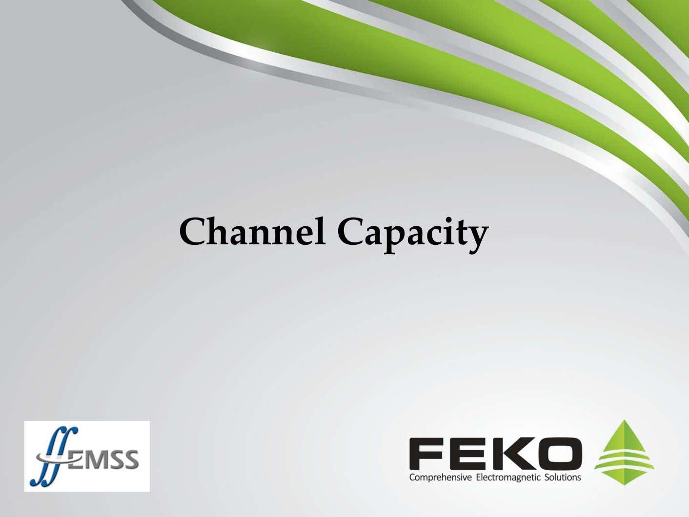 Channel Capacity 40