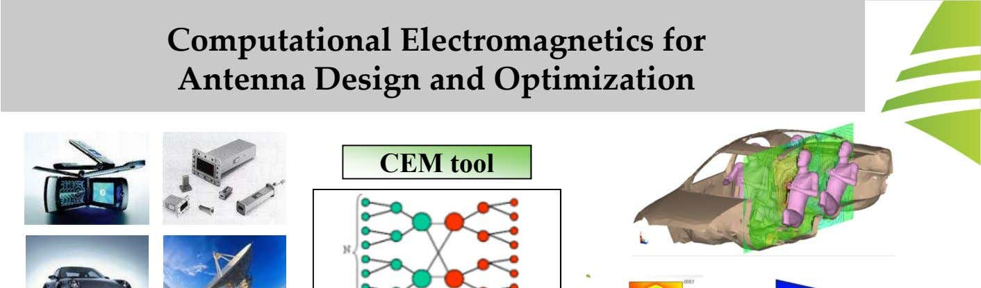 Computational Electromagnetics for Antenna Design and Optimization CEM tool