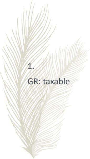 1. GR: taxable