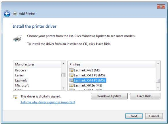 If your printer is not in the list, click Have Disk to manually install the printer