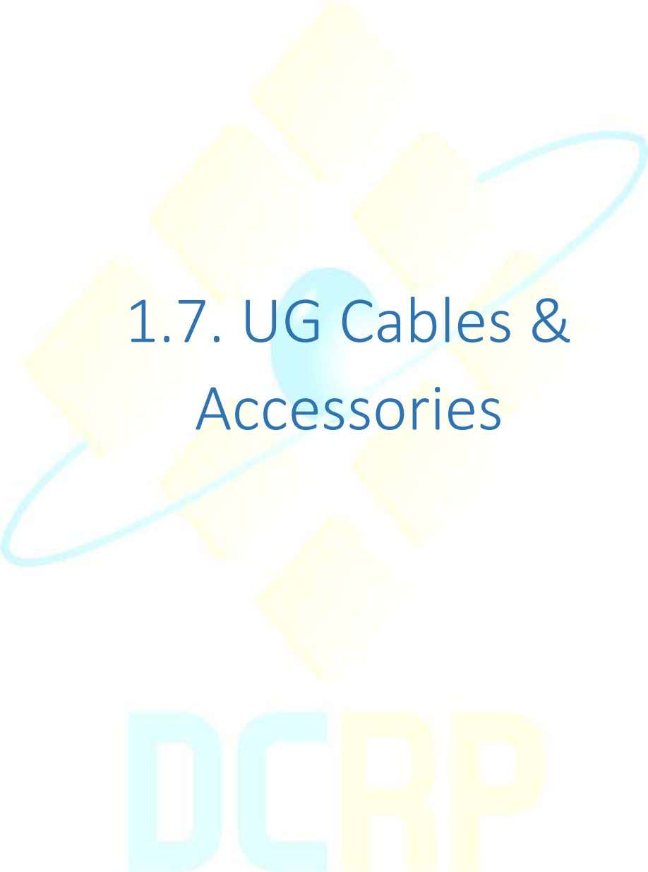 1.7. UG Cables & Accessories