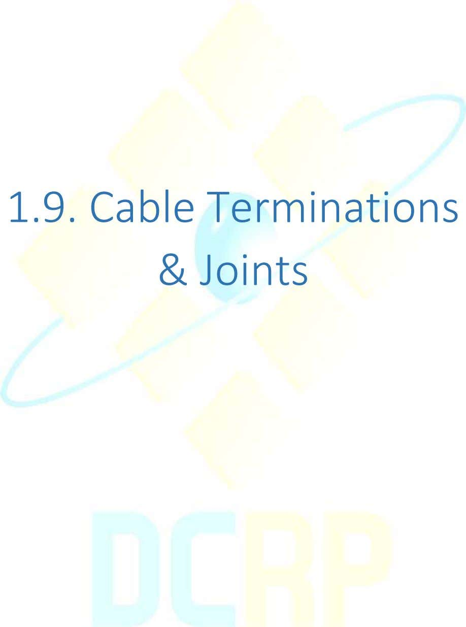 1.9. Cable Terminations & Joints