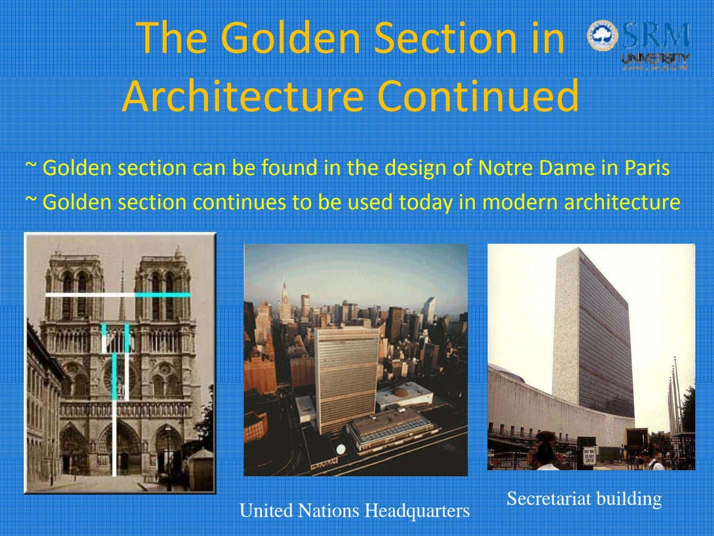 The Golden Section in Architecture Continued ~ Golden section can be found in the design