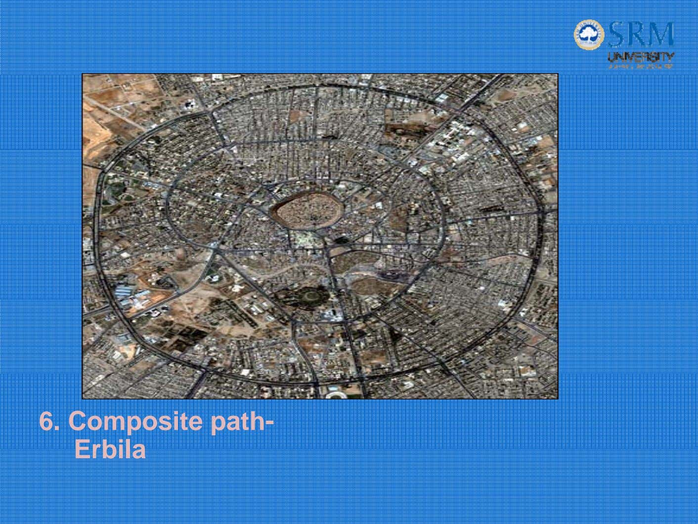 6. Composite path- Erbila