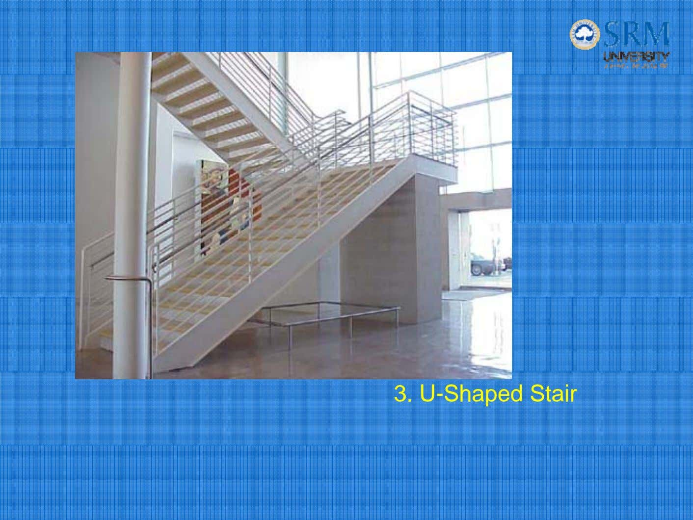 3. U-Shaped Stair