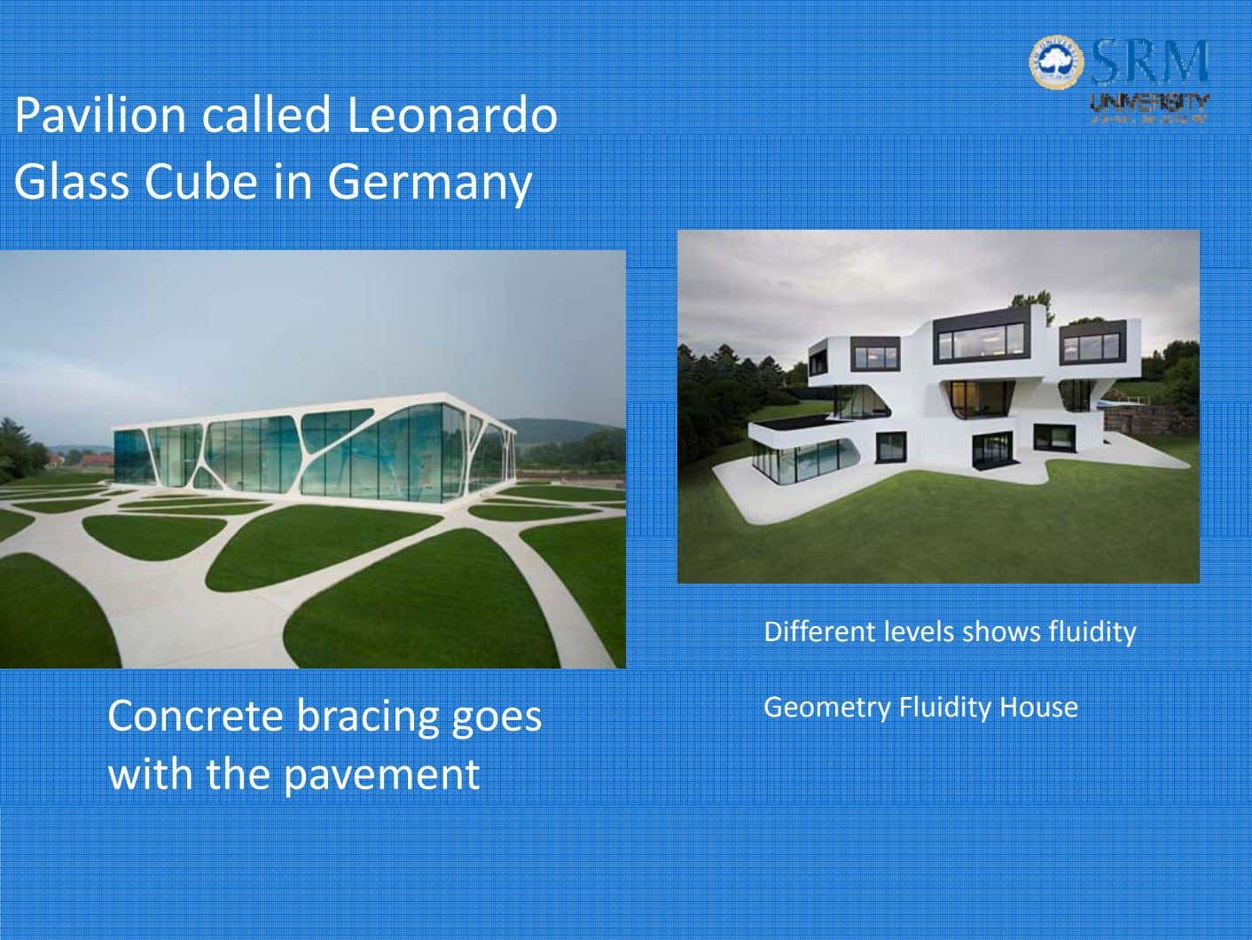 Pavilion called Leonardo Glass Cube in Germany Different levels shows fluidity Concrete bracing goes with