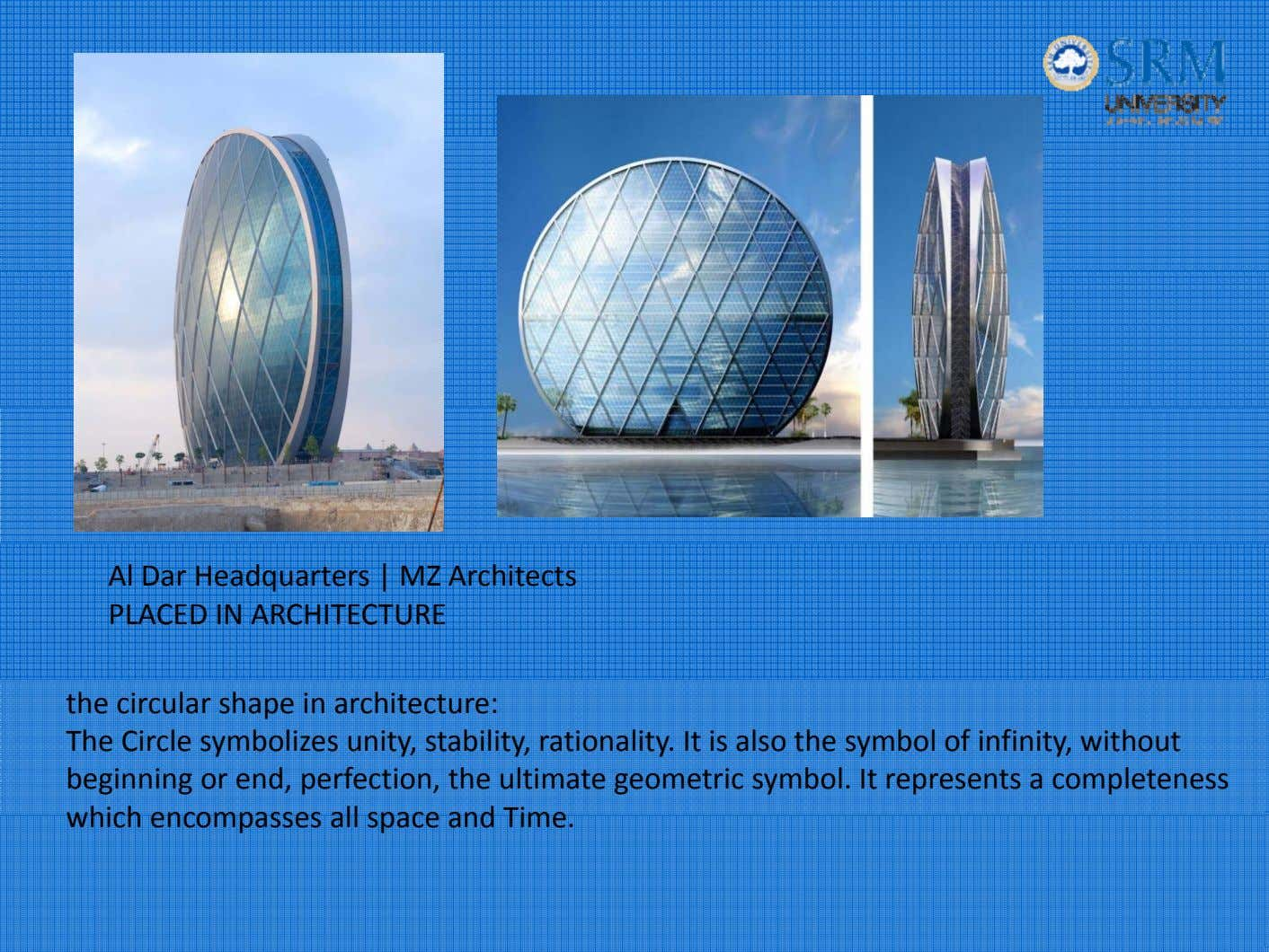 Al Dar Headquarters | MZ Architects PLACED IN ARCHITECTURE the circular shape in architecture: The
