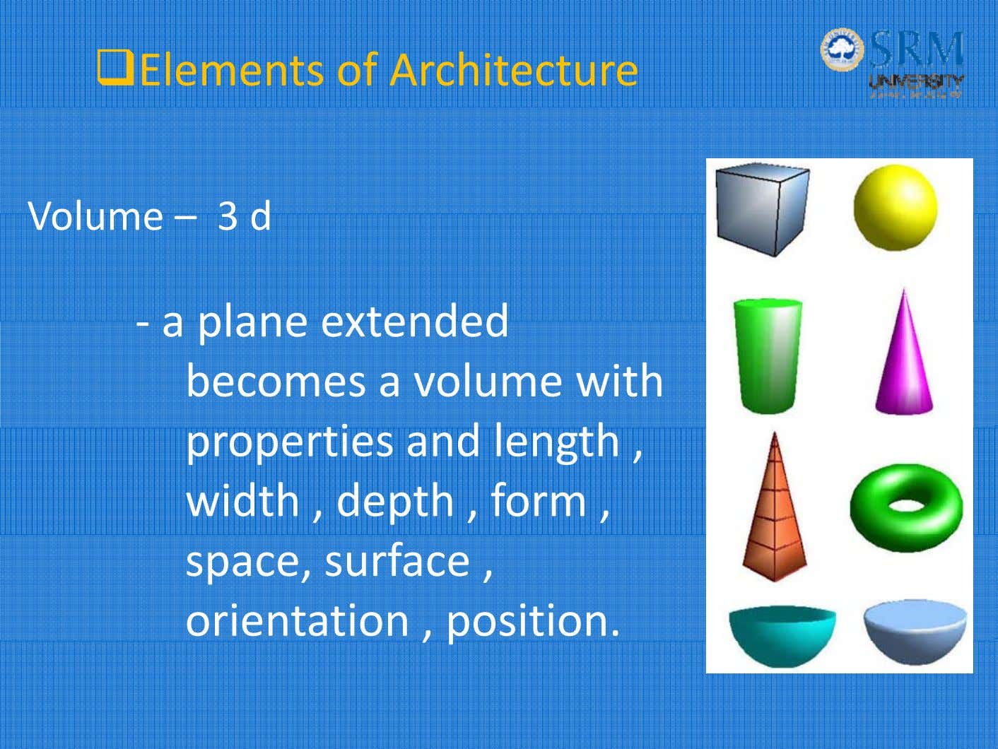 Elements of Architecture Volume – 3 d ‐ a p ane exten e l d