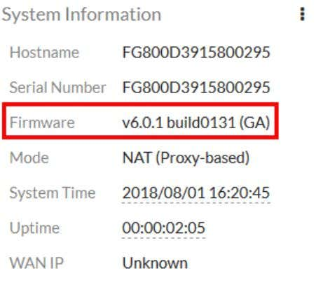 . The System Information widget shows the new Firmware version. FortiOS Cookbook Fortinet Technologies Inc.
