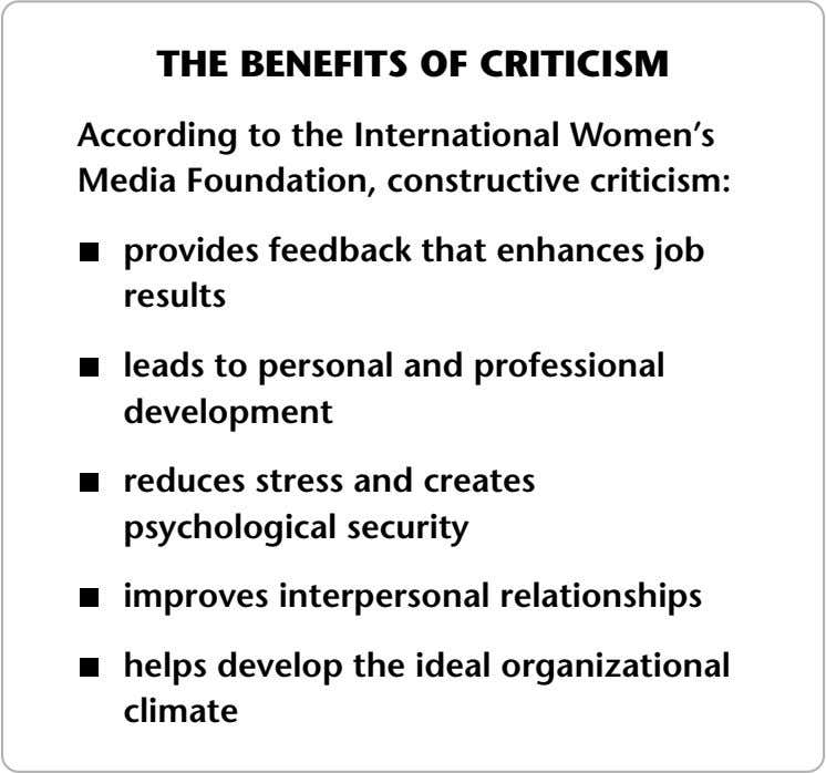 THE BENEFITS OF CRITICISM According to the International Women's Media Foundation, constructive criticism: provides