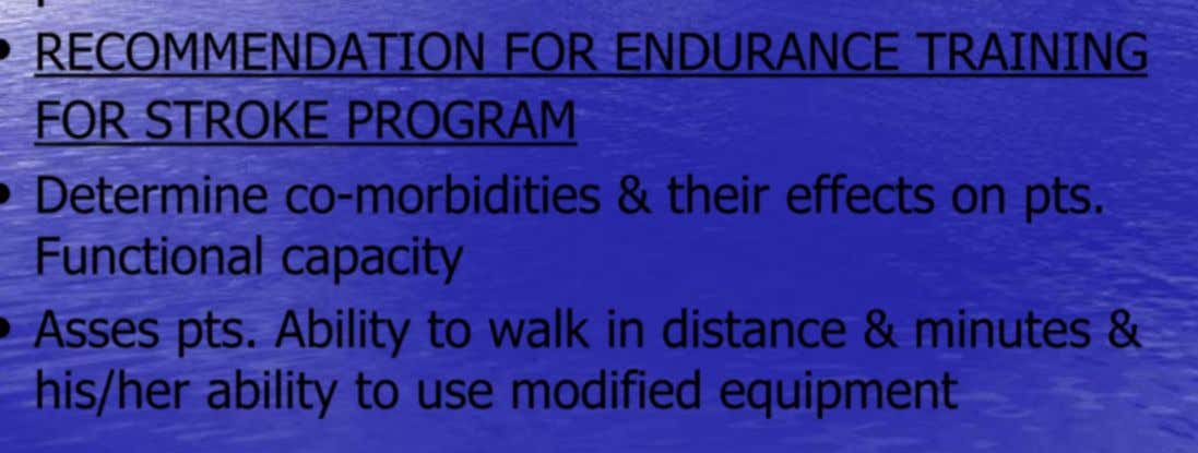 • EXERCISE TRAINING & TESTING OPTIONS • ENDURANCE & AEROBIC EXERCISE TARINING • Endurance training is