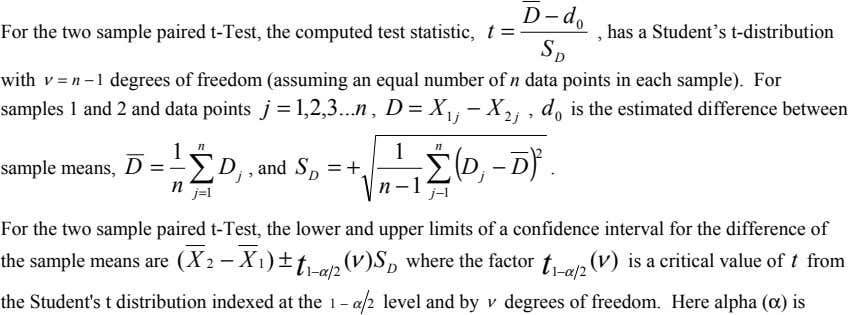 For the two sample paired t-Test, the computed test statistic, t = , has a
