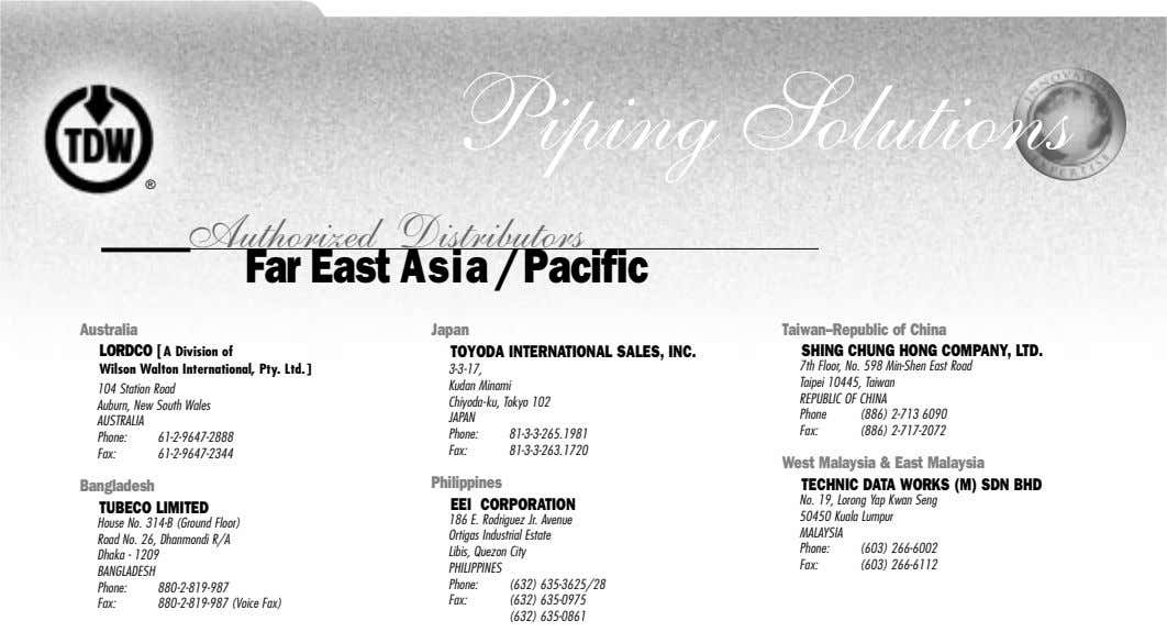 Piping Solutions ® Authorized Distributors Far East Asia/Pacific Australia LORDCO [A Division of Wilson Walton