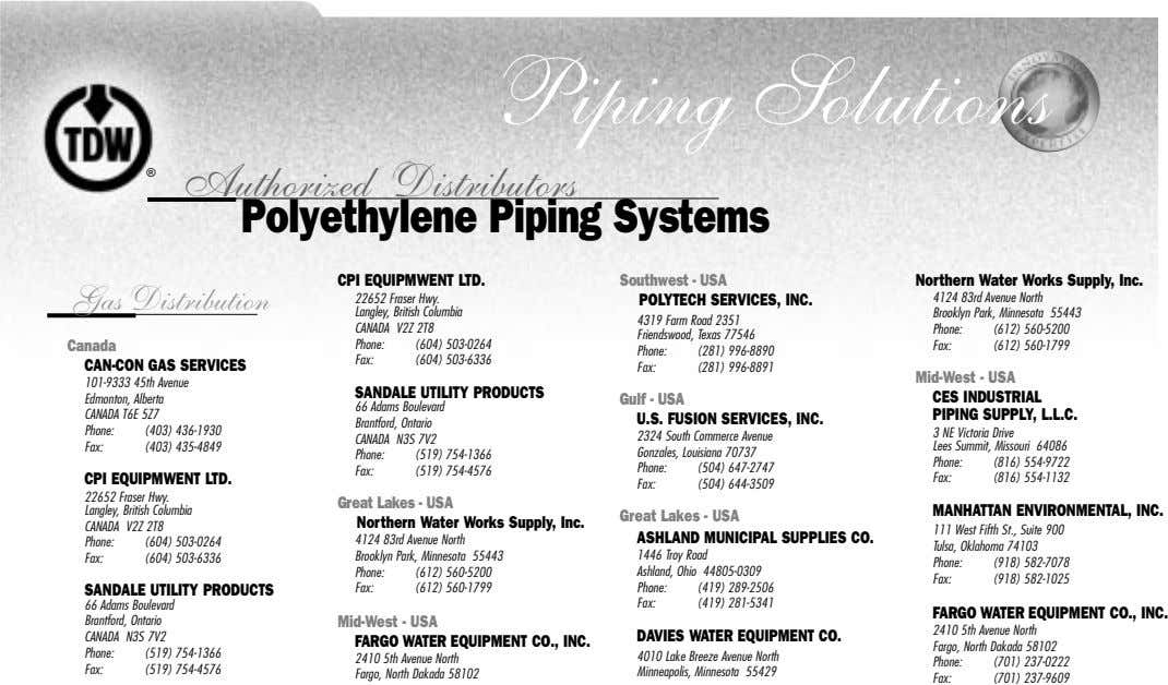 Piping Solutions ® Authorized Distributors Polyethylene Piping Systems CPI EQUIPMWENT LTD. Northern Water Works