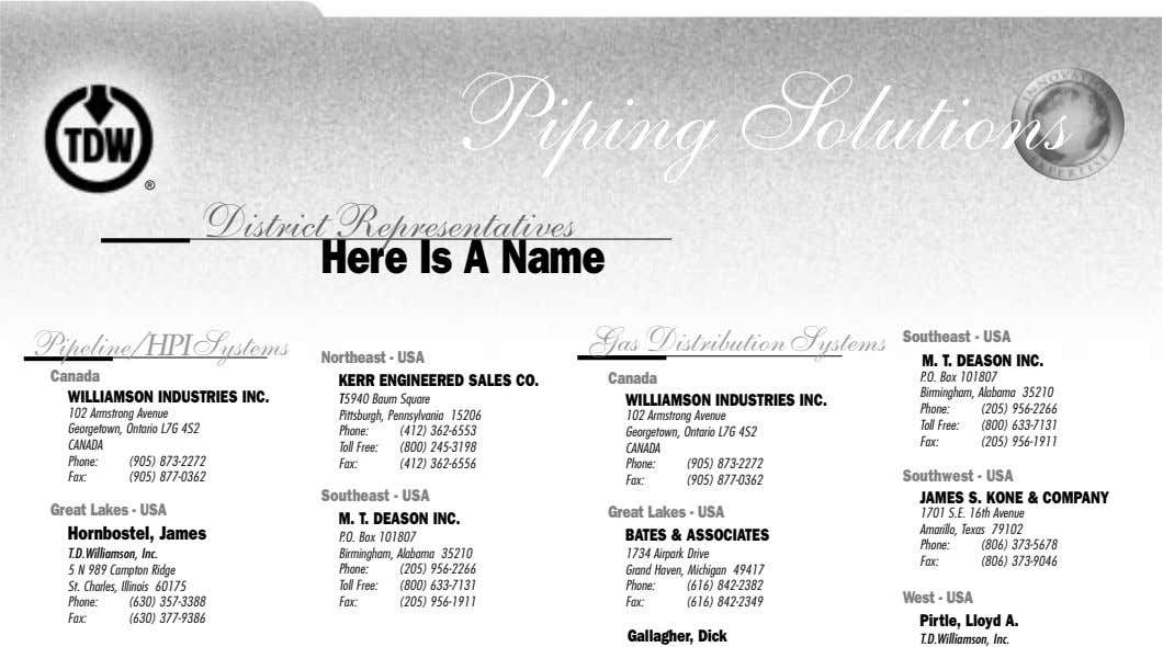 Piping Solutions ® District Representatives Here Is A Name Pipeline / HPISystems Gas Distribution Systems