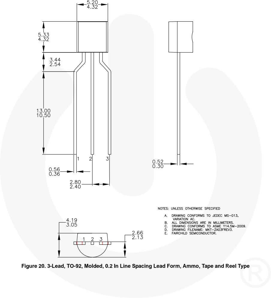 Figure 20. 3-Lead, TO-92, Molded, 0.2 In Line Spacing Lead Form, Ammo, Tape and Reel