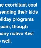 Managing the exorbitant cost involved in sending their kids to school holiday programs is one