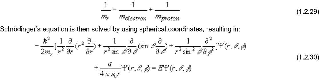 (1.2.29) Schrödinger's equation is then solved by using spherical coordinates, resulting in: (1.2.30)