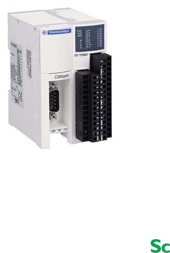02 1606384 02 12/2008 Advantys OTB CANopen Remote Inputs and Outputs User Manual 2.0 12/2008 www.schneider-electric.com