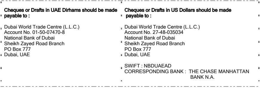 Cheques or Drafts in UAE Dirhams should be made payable to : Cheques or Drafts