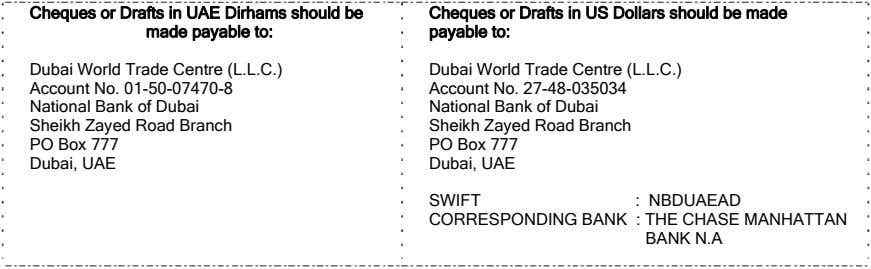 Cheques or Drafts in UAE Dirhams should be made payable to: Cheques or Drafts in