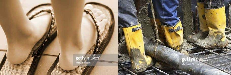 feet. They are best suited for protective work applications. The three design classifications above overlap. The