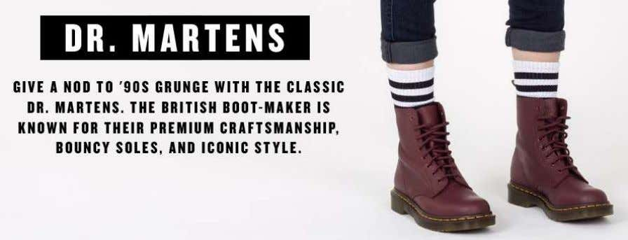 during its glory decade, the 1990s (Wildfang, 2019). The image above shows how Dr. Martens retailers