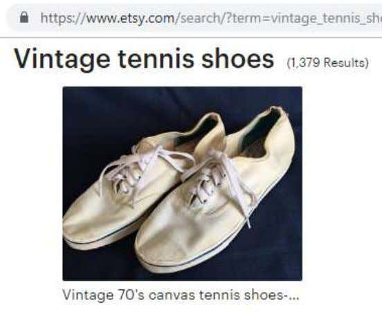 "1970s are explicitly marketed as ""Vintage tennis shoes"". Classic With reference to its fashion definition, the"
