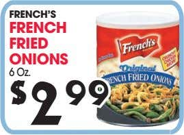 FRENCH'S FRENCH FRIED ONIONS 2 99