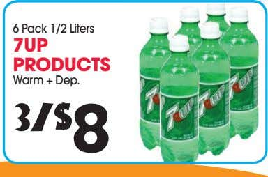 6 Pack 1/2 Liters 7UP PRODUCTS Warm + Dep. 3/$ 8