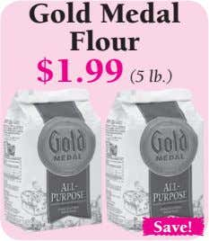 Gold Medal Flour $1.99 (5 lb.) Save!
